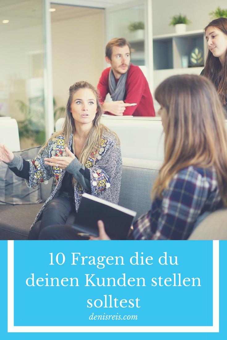10 Fragen für deine Kunden