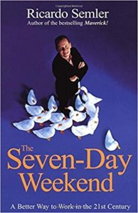 The Seven-Day Weekend von Ricardo Semler