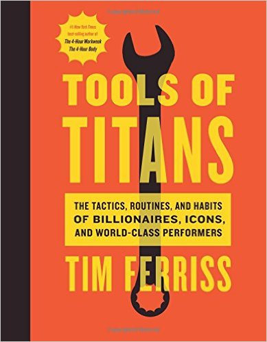 Tools of Titans von Timothy Ferriss