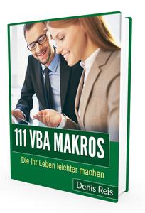 VBA Makros die Ihr Leben leichter machen