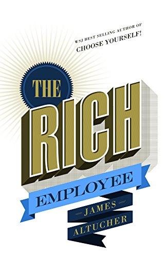 Meine Buchnotizen The Rich Employee Von James Altucher border=