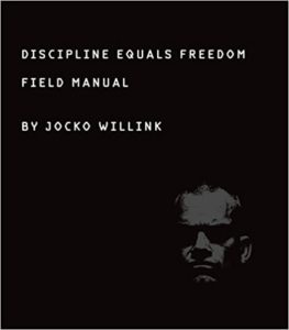 Discipline Equals Freedom von Jocko Willink