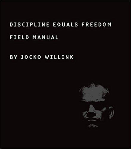 Discipline Equals Freedom von Jocko Willink