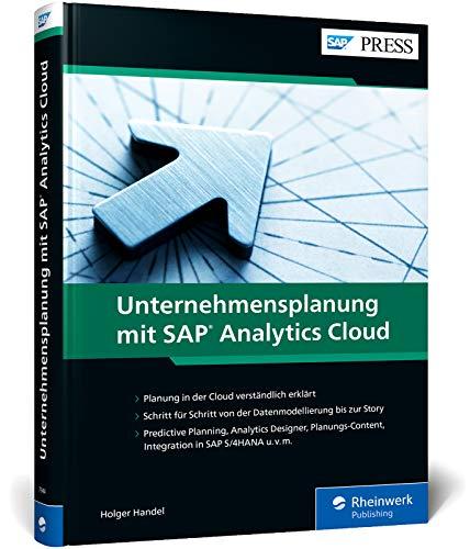 Unternehmensplanung mit SAP Analytics Cloud von Holger Handel